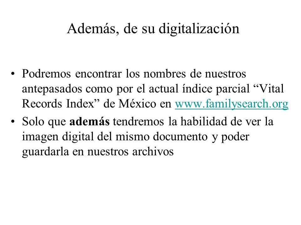 Además, de su digitalización