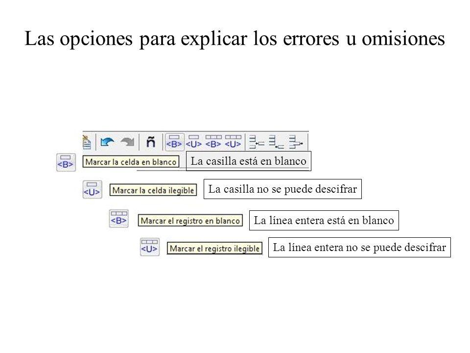Las opciones para explicar los errores u omisiones