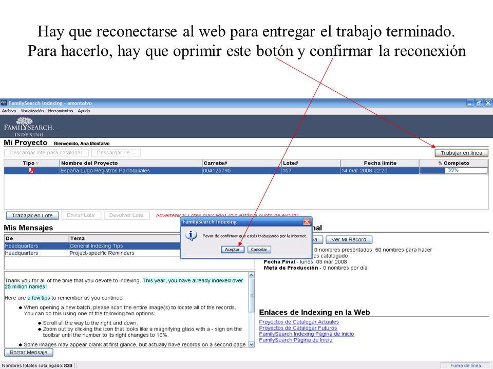 Hay que reconectarse al web para entregar el trabajo terminado