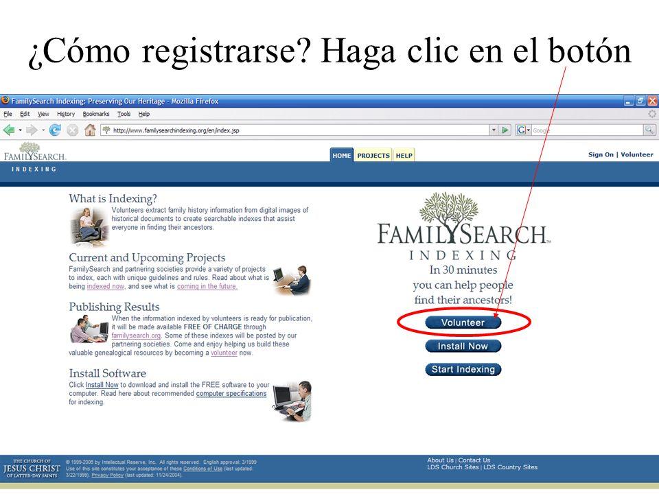 ¿Cómo registrarse Haga clic en el botón