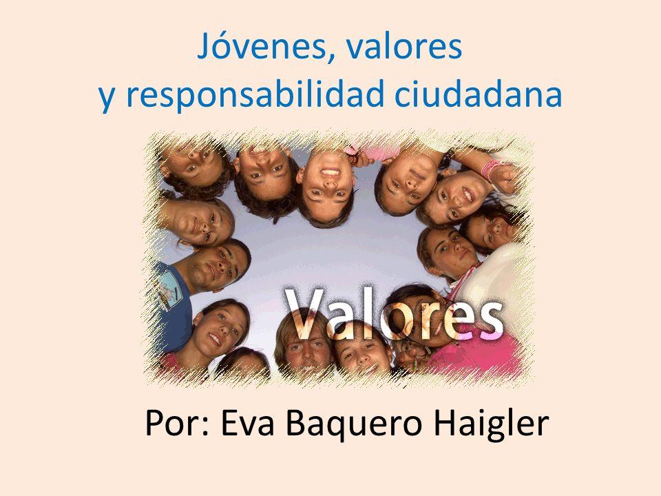 Jóvenes, valores y responsabilidad ciudadana