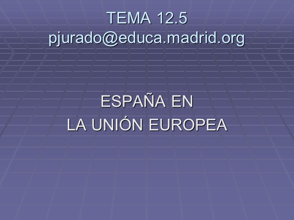 TEMA 12.5 pjurado@educa.madrid.org