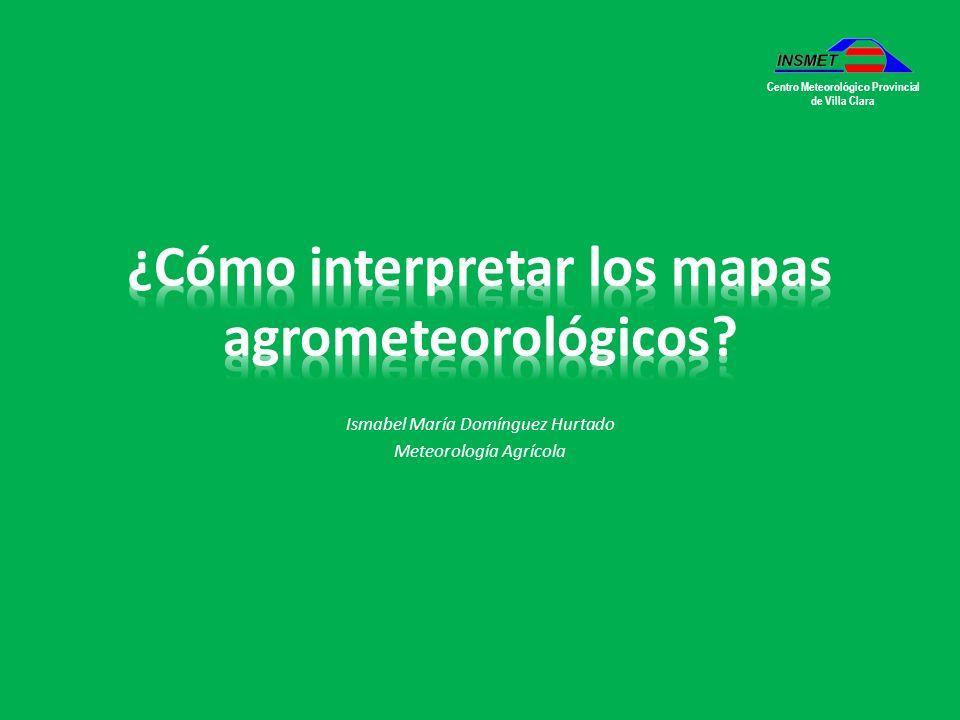 ¿Cómo interpretar los mapas agrometeorológicos