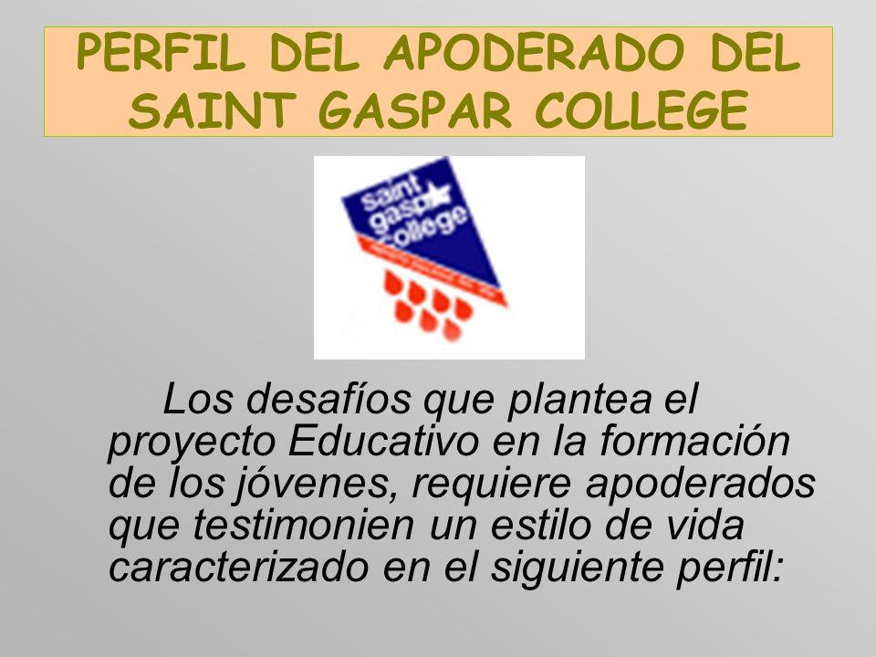 PERFIL DEL APODERADO DEL SAINT GASPAR COLLEGE