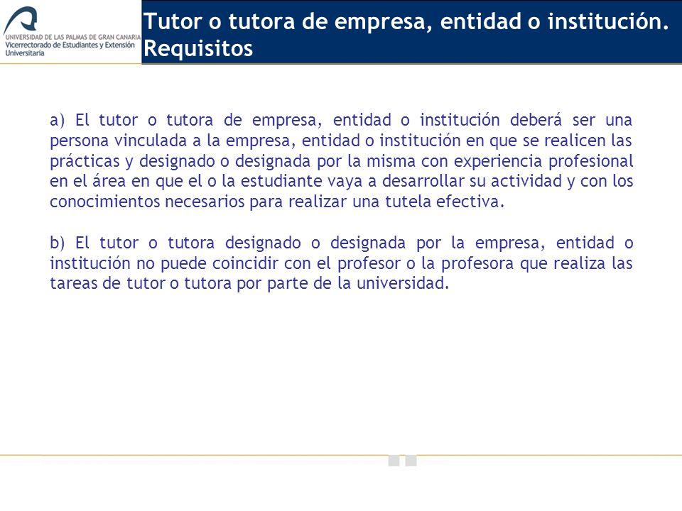 Tutor o tutora de empresa, entidad o institución. Requisitos