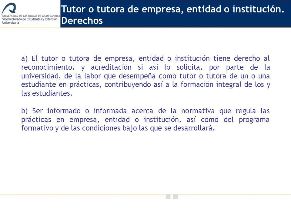 Tutor o tutora de empresa, entidad o institución. Derechos