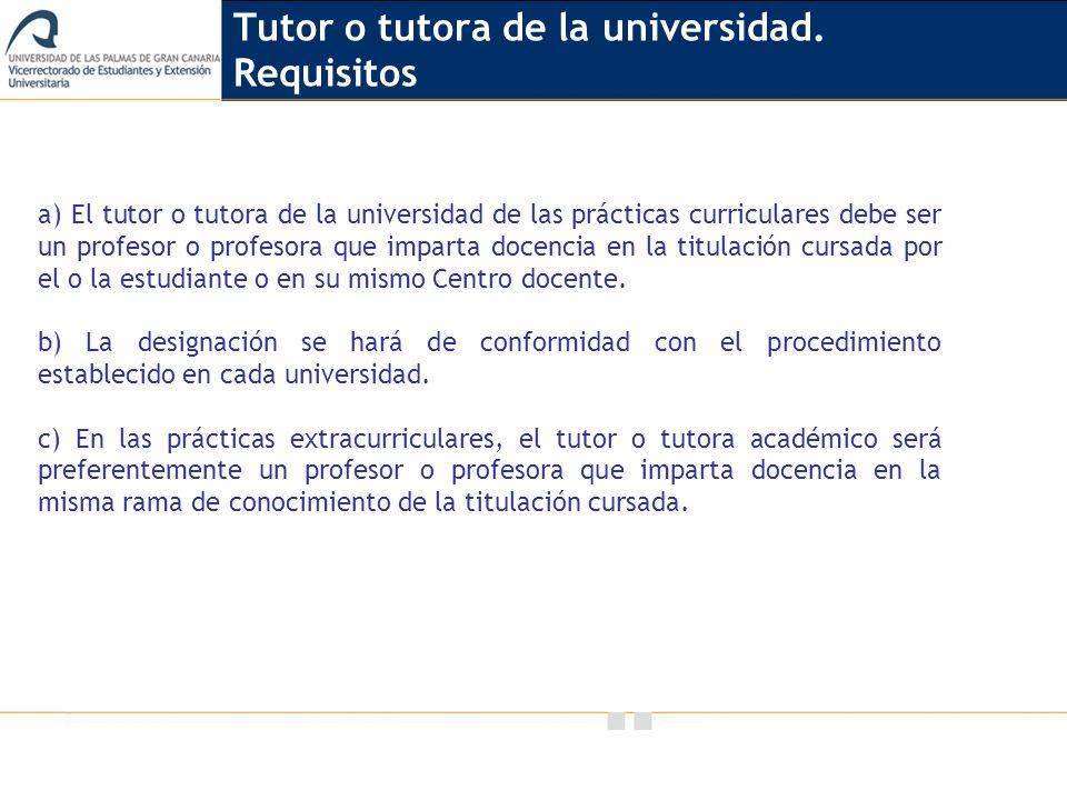 Tutor o tutora de la universidad. Requisitos