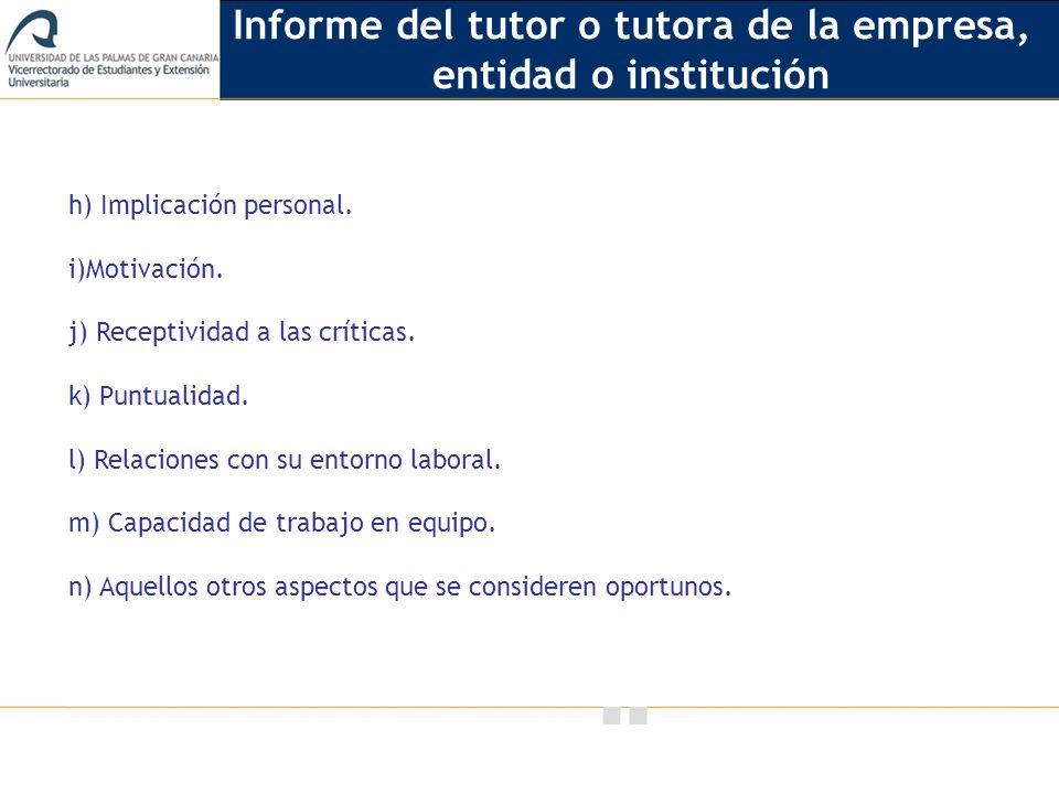 Informe del tutor o tutora de la empresa, entidad o institución