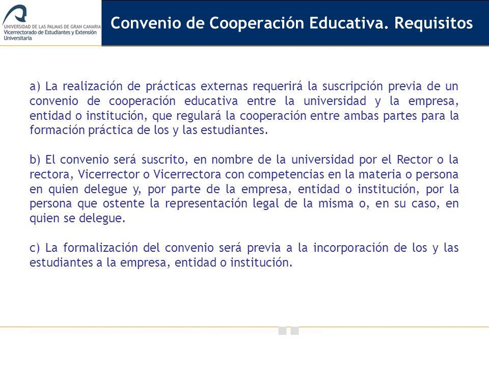 Convenio de Cooperación Educativa. Requisitos