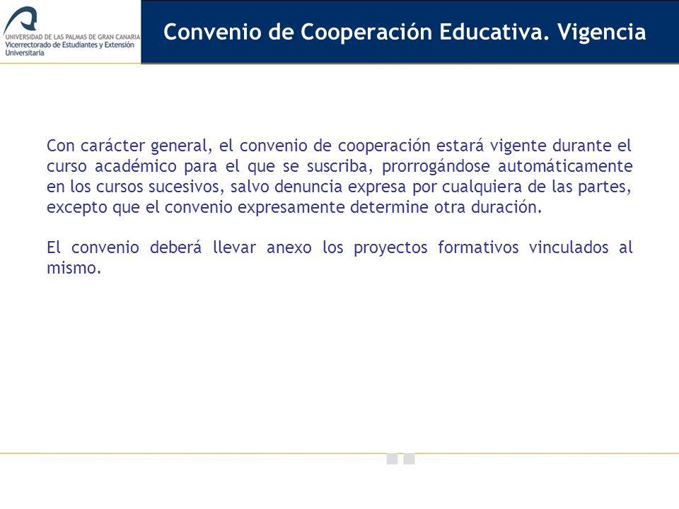 Convenio de Cooperación Educativa. Vigencia