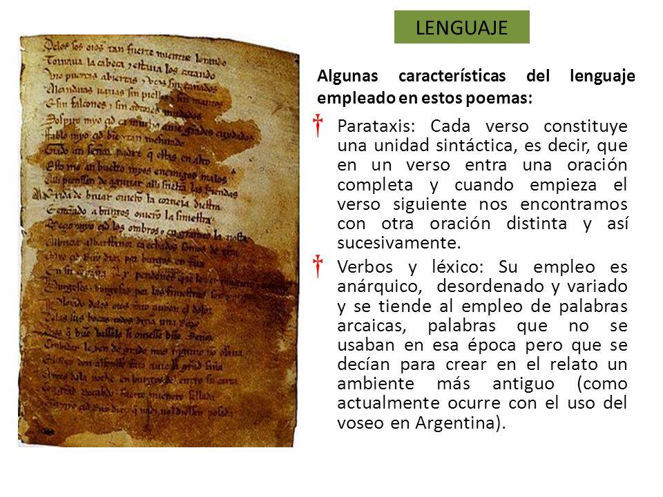 Lenguaje Algunas características del lenguaje empleado en estos poemas: