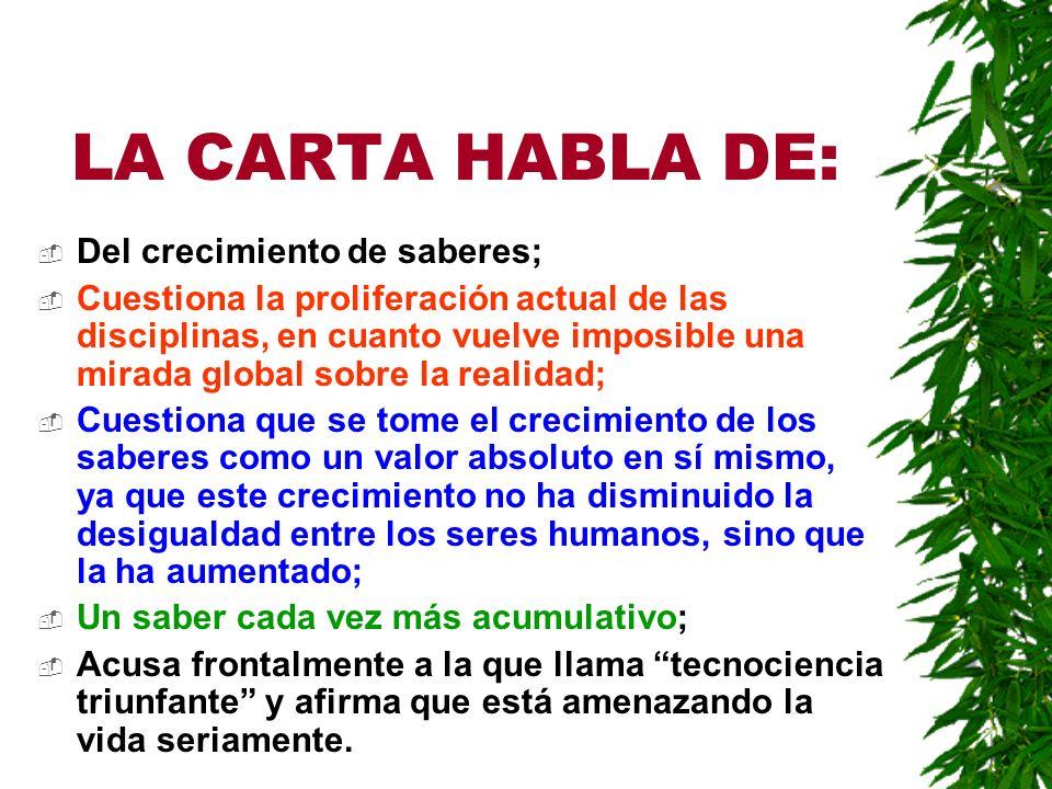 LA CARTA HABLA DE: Del crecimiento de saberes;