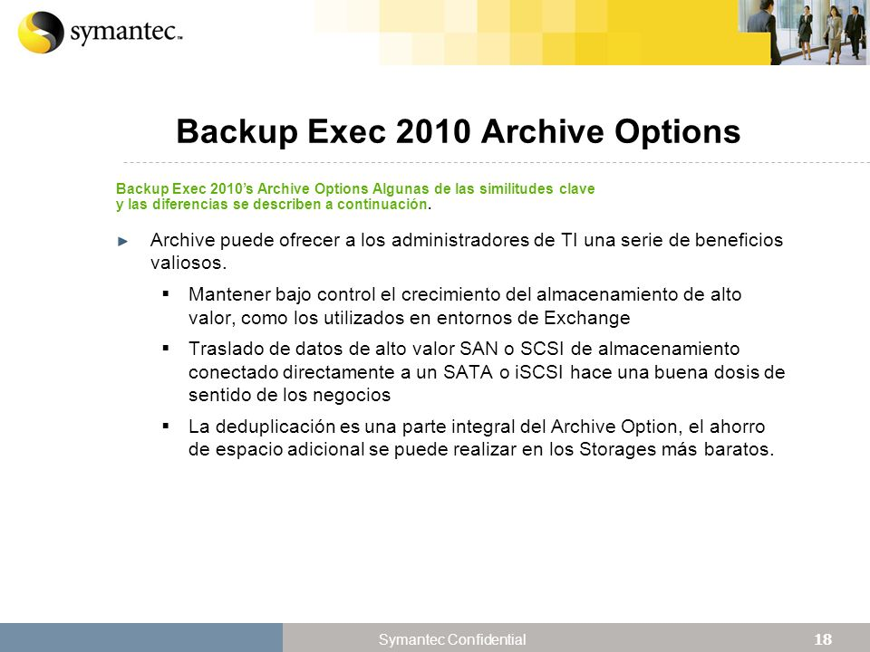 Backup Exec 2010 Archive Options