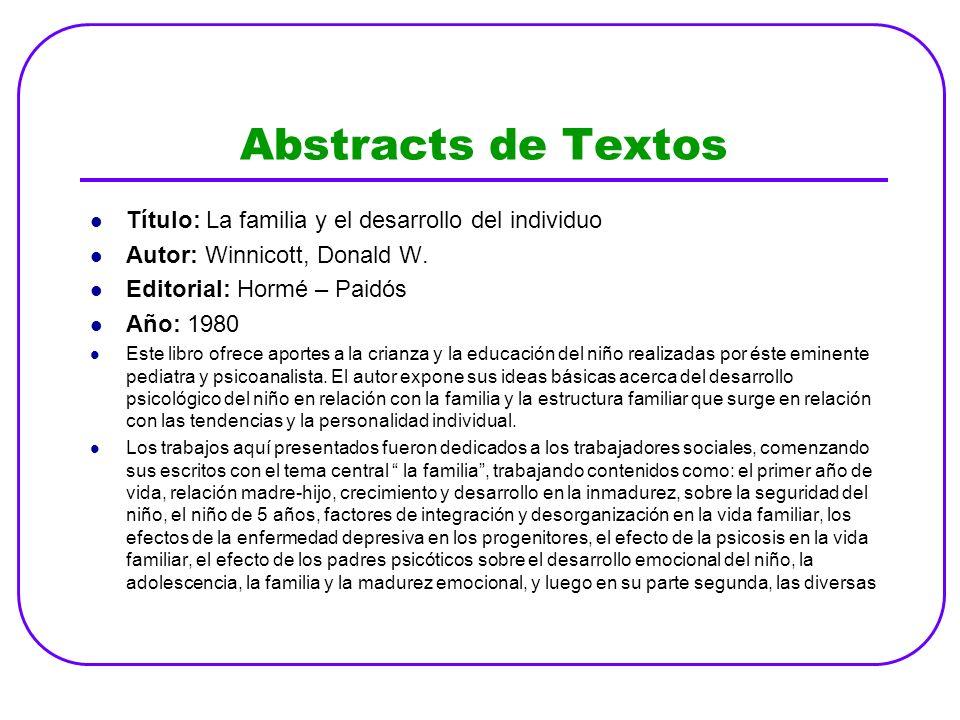 Abstracts de Textos Título: La familia y el desarrollo del individuo