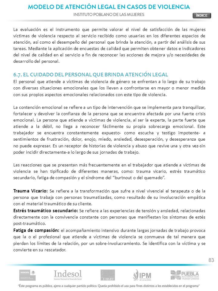 6.7. EL CUIDADO DEL PERSONAL QUE BRINDA ATENCIÓN LEGAL