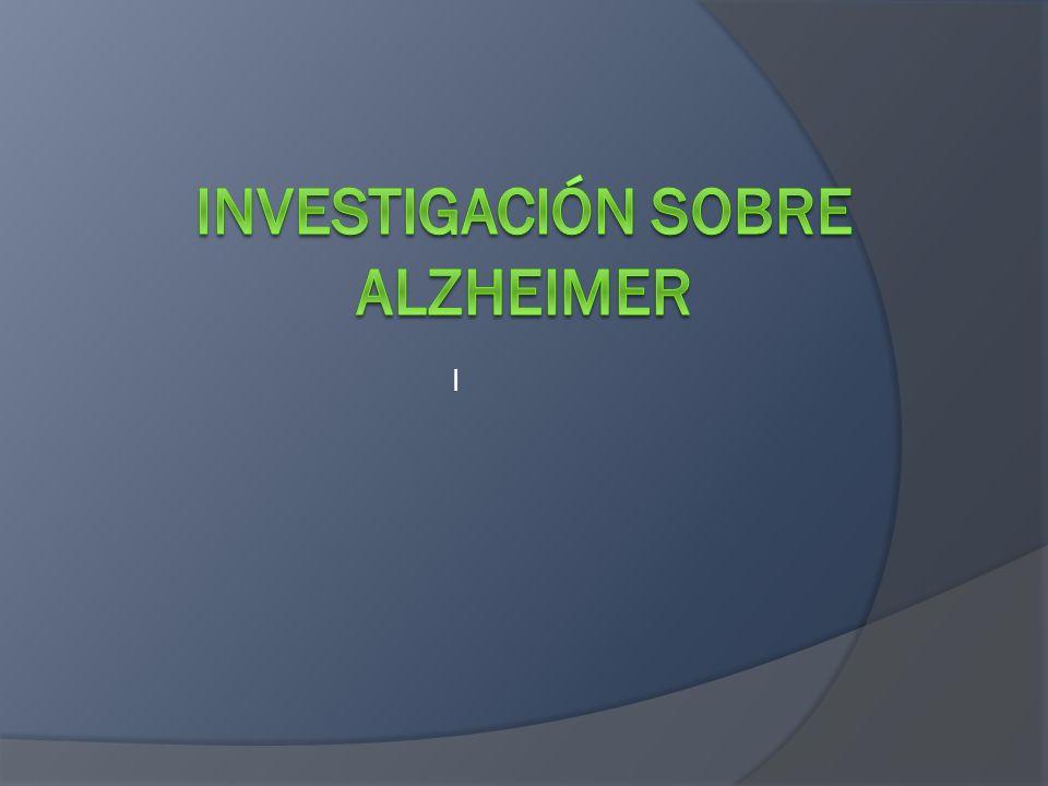 Investigación sobre alzheimer