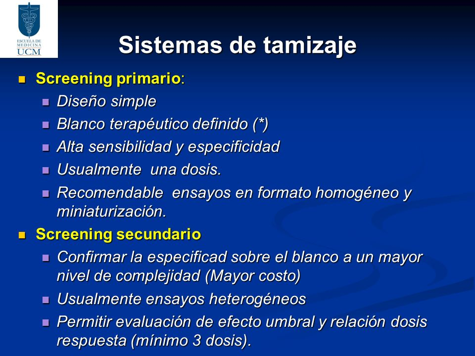 Sistemas de tamizaje Screening primario: Diseño simple