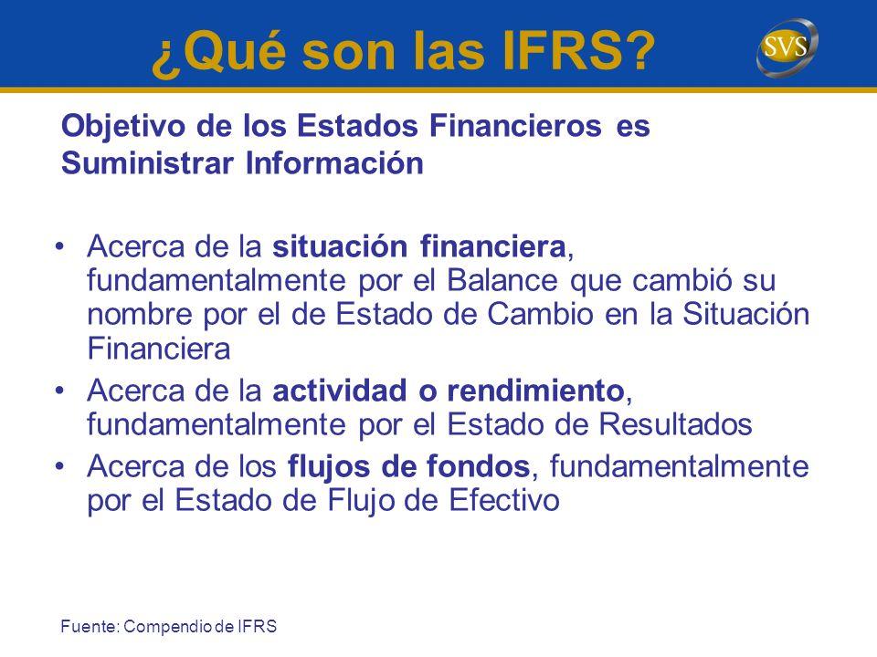 ¿Qué son las IFRS Objetivo de los Estados Financieros es Suministrar Información.