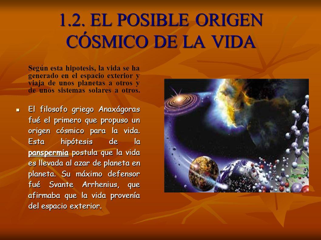 1.2. EL POSIBLE ORIGEN CÓSMICO DE LA VIDA