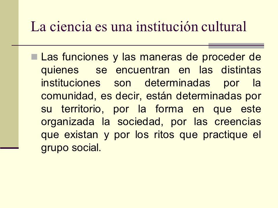 La ciencia es una institución cultural