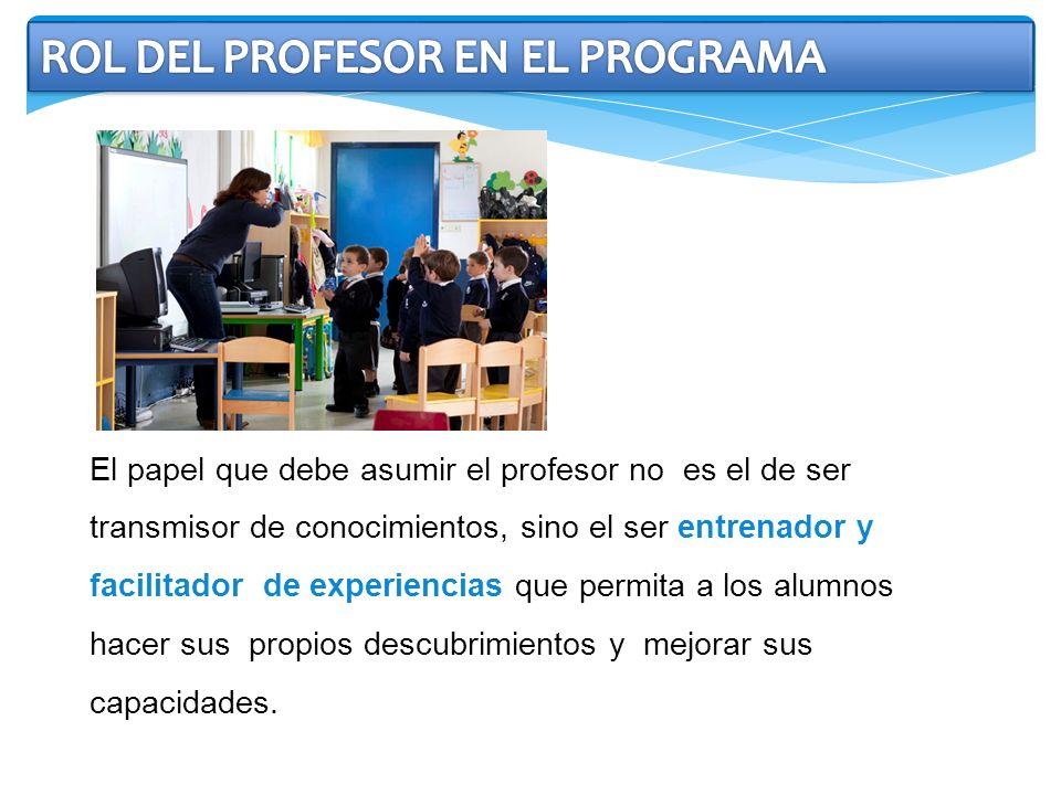 ROL DEL PROFESOR EN EL PROGRAMA