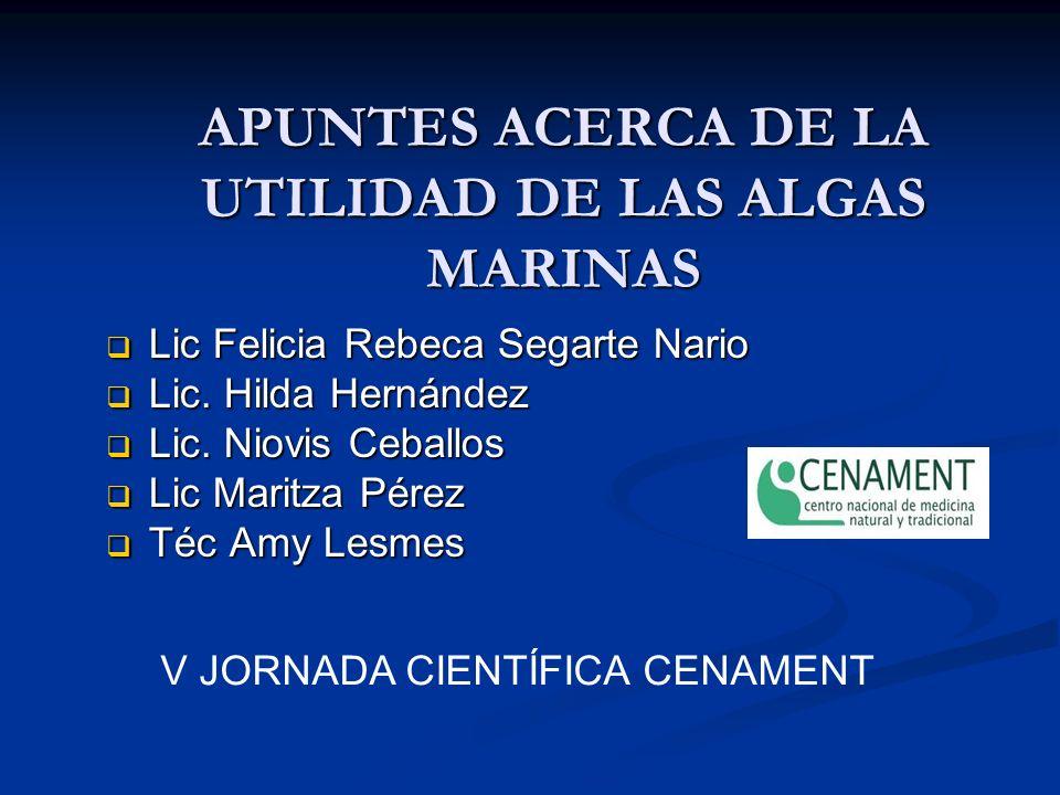 APUNTES ACERCA DE LA UTILIDAD DE LAS ALGAS MARINAS