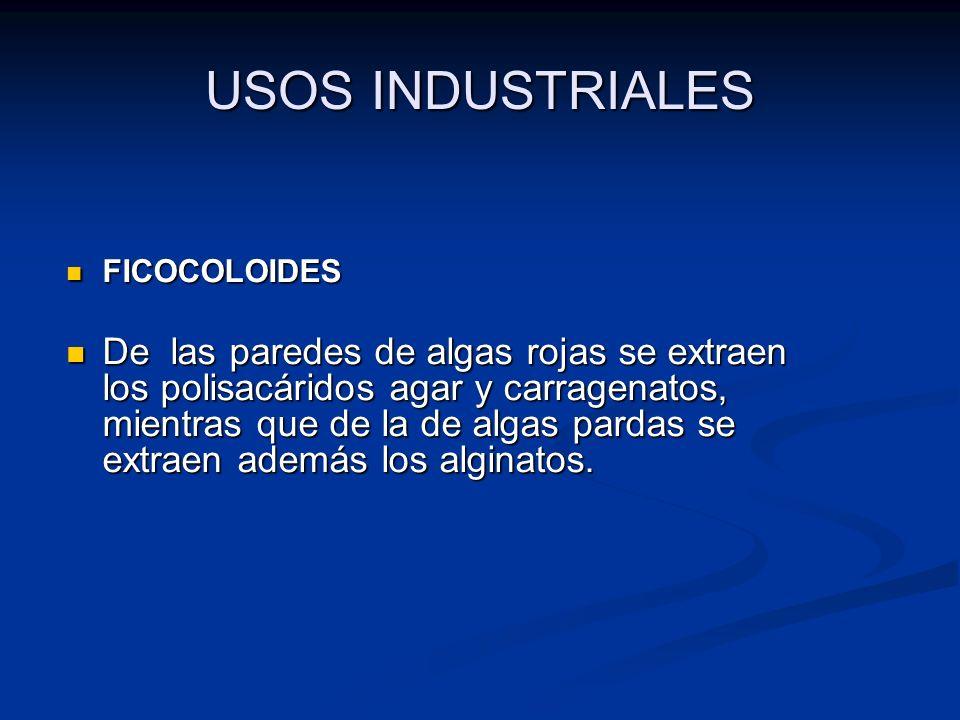 USOS INDUSTRIALES FICOCOLOIDES.