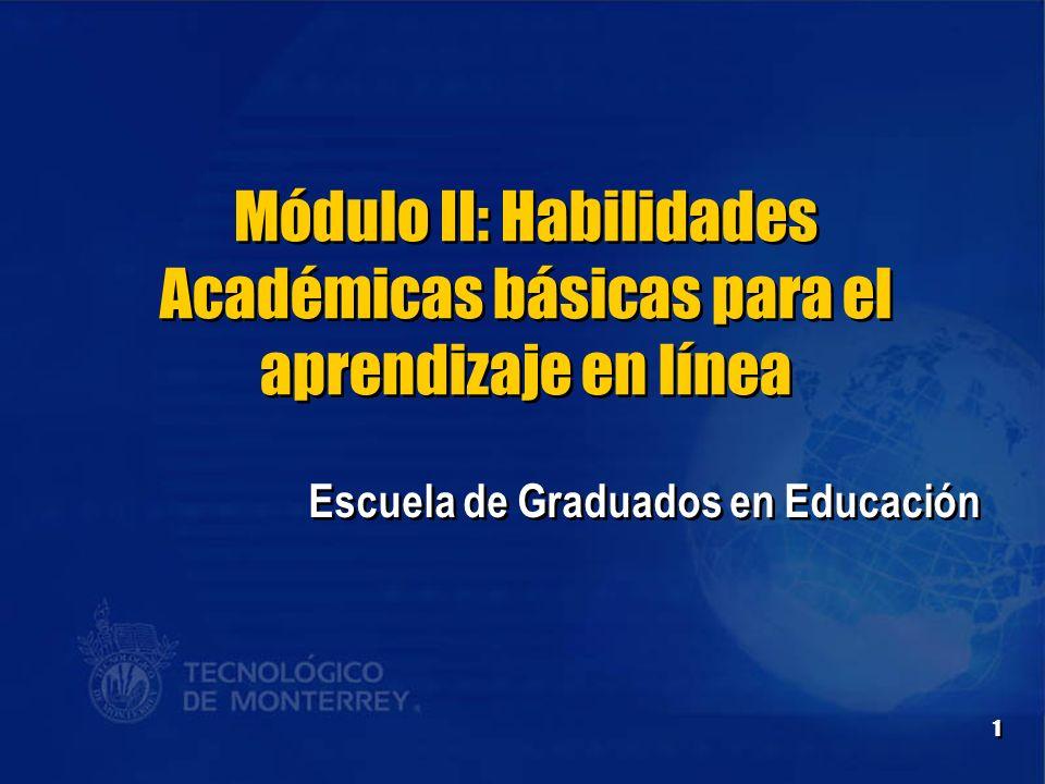Módulo II: Habilidades Académicas básicas para el aprendizaje en línea