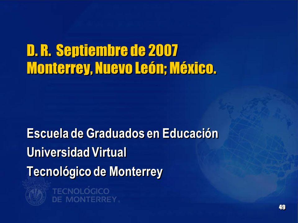 D. R. Septiembre de 2007 Monterrey, Nuevo León; México.