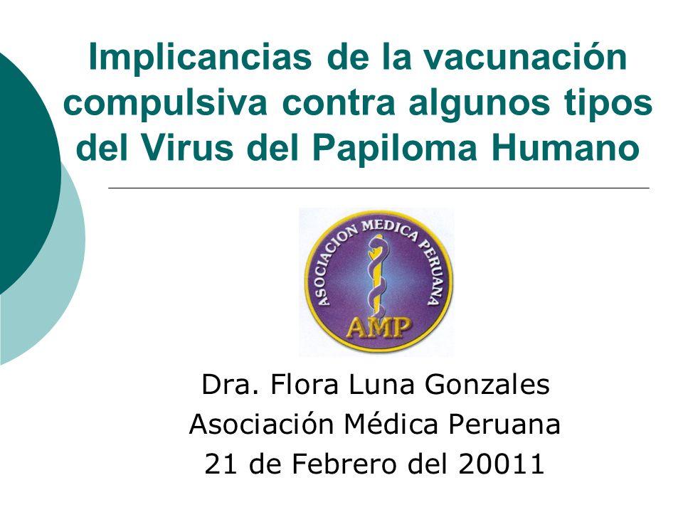 Implicancias de la vacunación compulsiva contra algunos tipos del Virus del Papiloma Humano