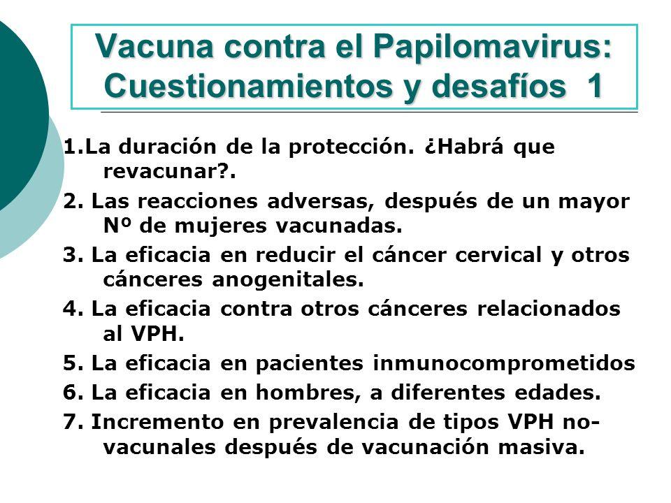 Vacuna contra el Papilomavirus: Cuestionamientos y desafíos 1