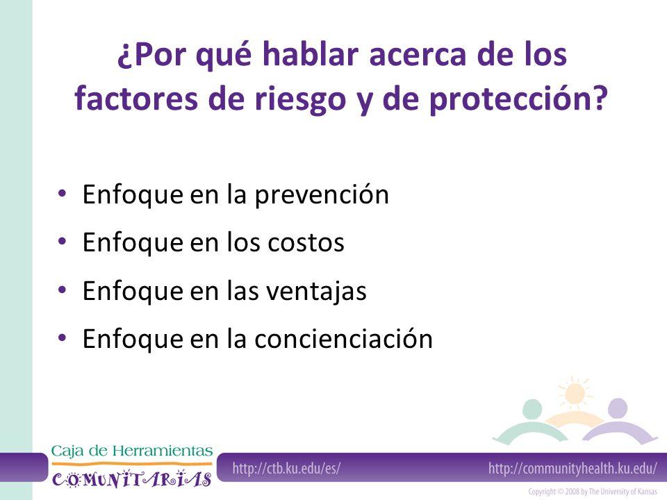 ¿Por qué hablar acerca de los factores de riesgo y de protección