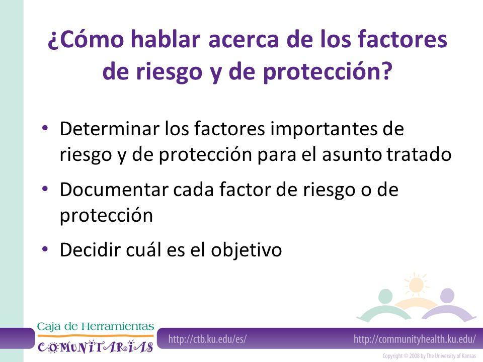 ¿Cómo hablar acerca de los factores de riesgo y de protección