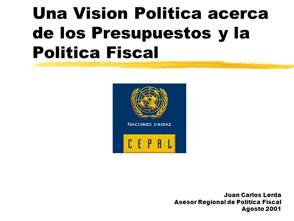 Una Vision Politica acerca de los Presupuestos y la Politica Fiscal