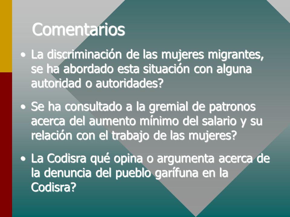 Comentarios La discriminación de las mujeres migrantes, se ha abordado esta situación con alguna autoridad o autoridades