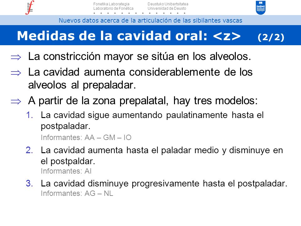 Medidas de la cavidad oral: <z> (2/2)