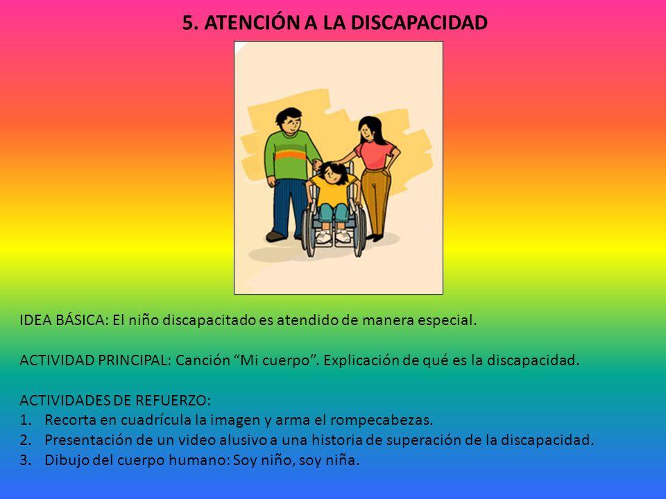 5. ATENCIÓN A LA DISCAPACIDAD