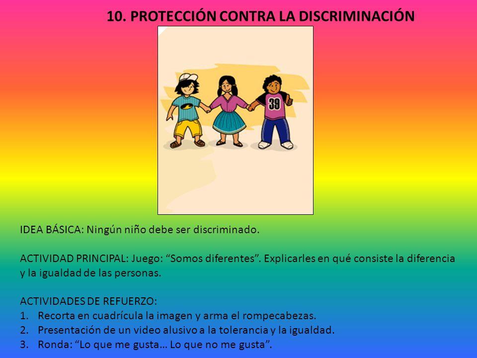 10. PROTECCIÓN CONTRA LA DISCRIMINACIÓN