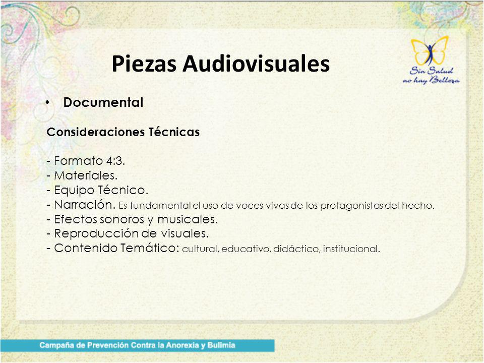 Piezas Audiovisuales Documental Consideraciones Técnicas