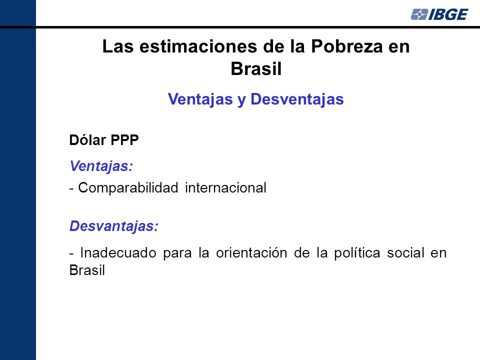 Las estimaciones de la Pobreza en Brasil Ventajas y Desventajas