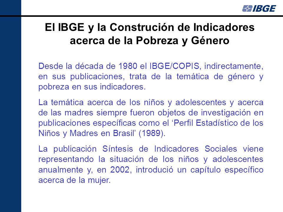 El IBGE y la Construción de Indicadores acerca de la Pobreza y Género