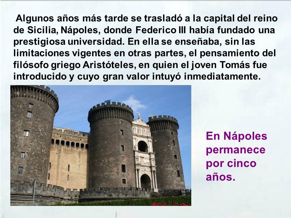 En Nápoles permanece por cinco años.