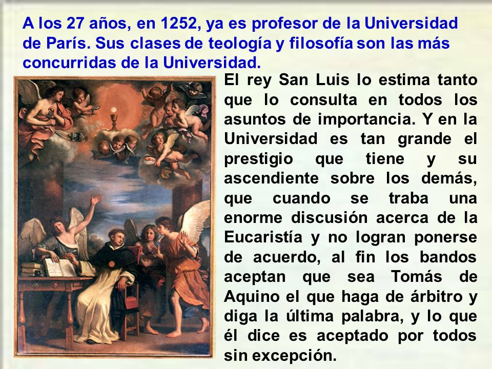 A los 27 años, en 1252, ya es profesor de la Universidad de París