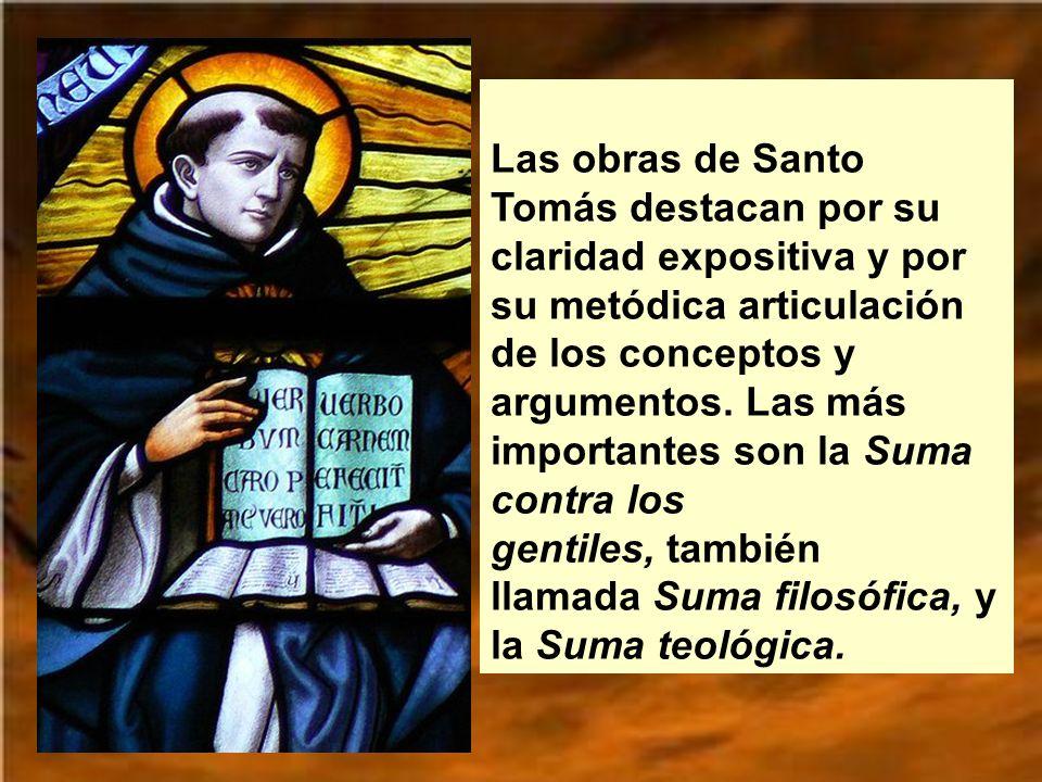 Las obras de Santo Tomás destacan por su claridad expositiva y por su metódica articulación de los conceptos y argumentos.