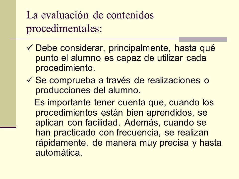 La evaluación de contenidos procedimentales: