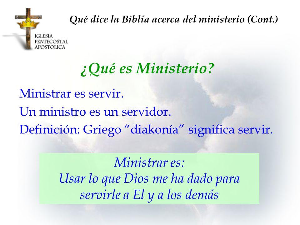 Qué dice la Biblia acerca del ministerio (Cont.)