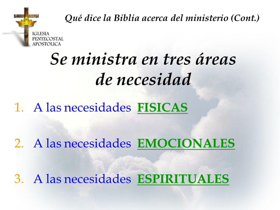Se ministra en tres áreas de necesidad