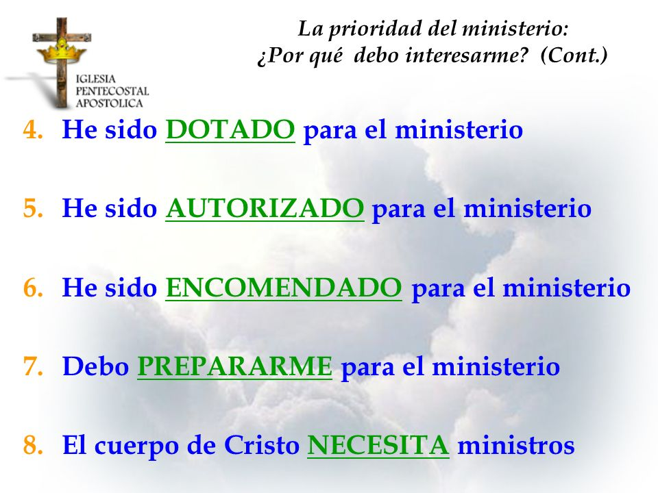 La prioridad del ministerio: ¿Por qué debo interesarme (Cont.)