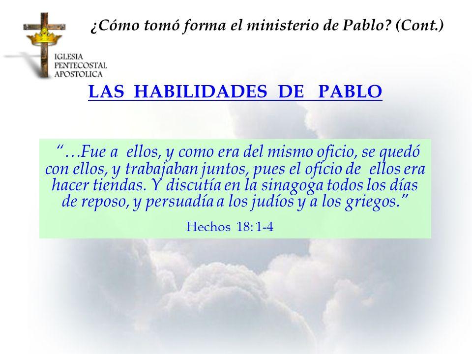 ¿Cómo tomó forma el ministerio de Pablo (Cont.)