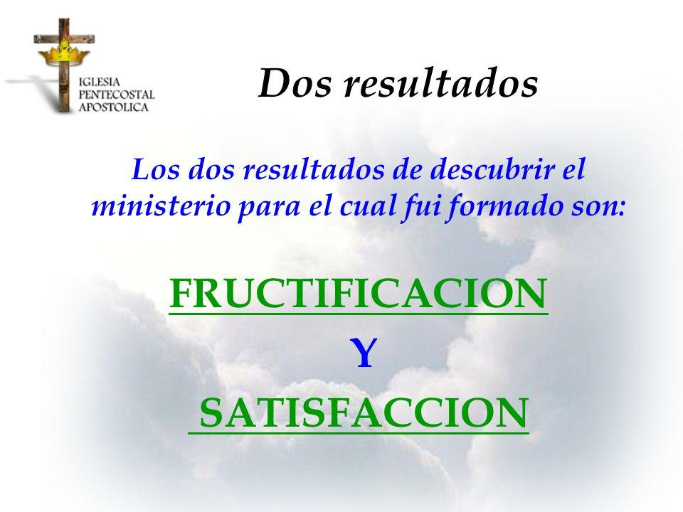Dos resultados Y SATISFACCION